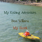 An ebook by Ben Williams: My Kelong Adventure (Benwilliamsworld.wordpress.com)