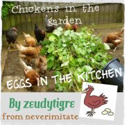 Chickens in the garden, eggs in the kitchen