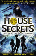 House of Secrets, by Chris Columbus and Ned Vizzini
