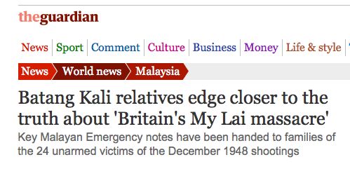 "Batang Kali killing: ""Britain's My Lai"" (The Guardian)"